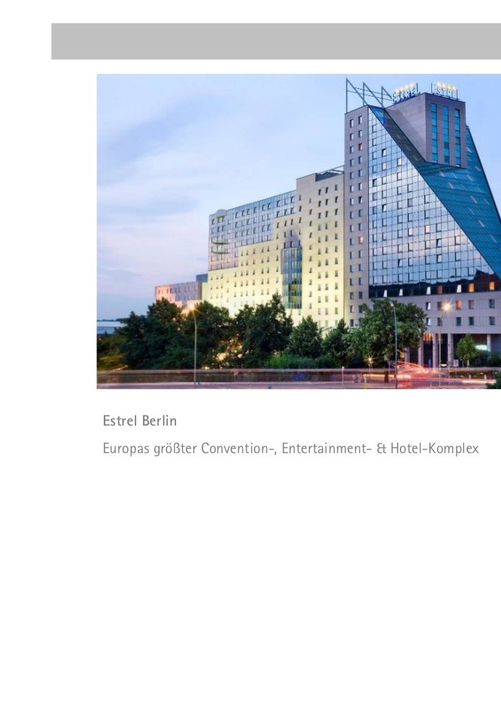 Estrel BerlinEuropas größter Convention-, Entertainment- & Hotel-Komplex