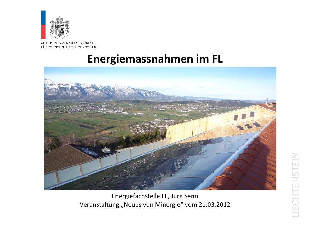 AMT FÜR VOLKSWIRTSCHAFTFÜRSTENTUM LIECHTENSTEIN                    EnergiemassnahmenimFL                    Energiemassn...