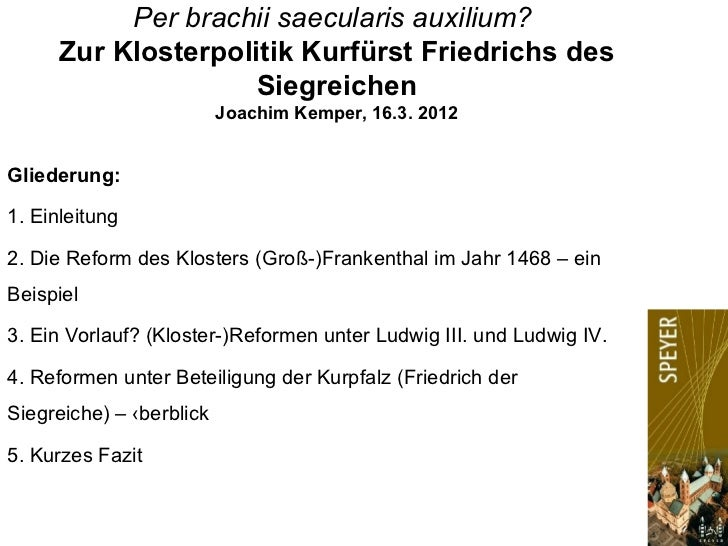 Per brachii saecularis auxilium?      Zur Klosterpolitik Kurfürst Friedrichs des                     Siegreichen          ...