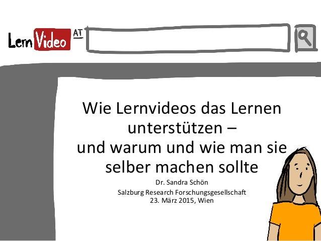 Wie  Lernvideos  das  Lernen   unterstützen  –     und  warum  und  wie  man  sie   selber  ...