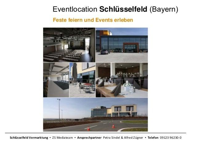 Eventlocation Schlüsselfeld (Bayern)                            Feste feiern und Events erlebenSchlüsselfeldVermarktung...