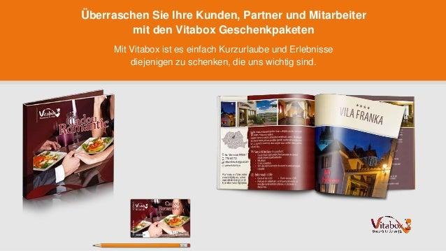 Überraschen Sie Ihre Kunden, Partner und Mitarbeiter mit den Vitabox Geschenkpaketen Mit Vitabox ist es einfach Kurzurlaub...