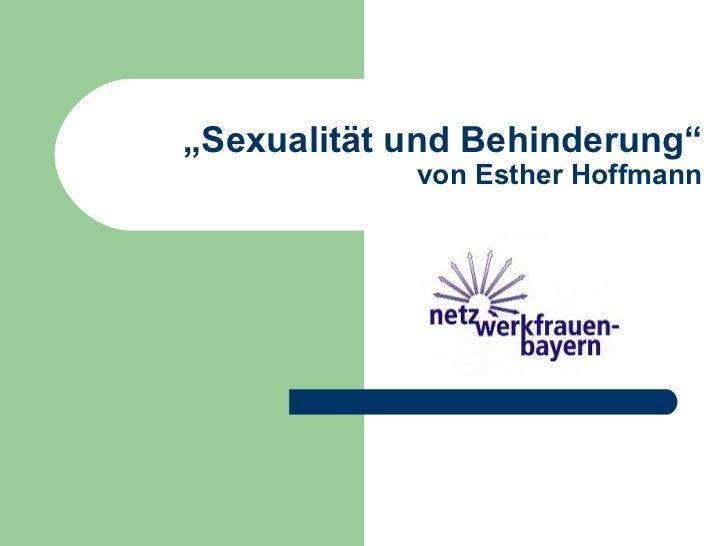 """"""" Sexualität und Behinderung"""" von Esther Hoffmann"""
