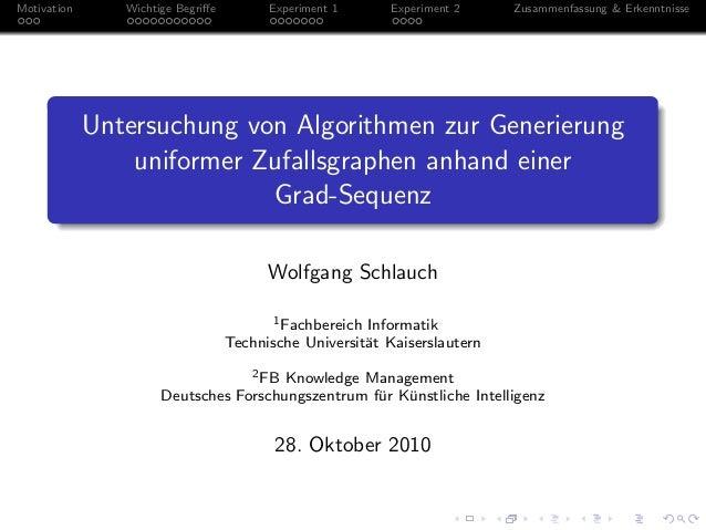 Motivation Wichtige Begriffe Experiment 1 Experiment 2 Zusammenfassung & Erkenntnisse Untersuchung von Algorithmen zur Gene...