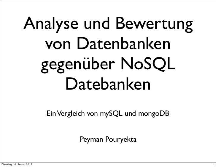Analyse und Bewertung                     von Datenbanken                    gegenüber NoSQL                       Dateban...