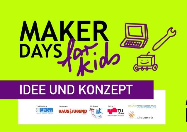 """""""Maker Days for Kids"""" - Idee und Konzept der offenen kreativen (digitalen) Werkstatt für alle von 10 bis 14 Jahren"""