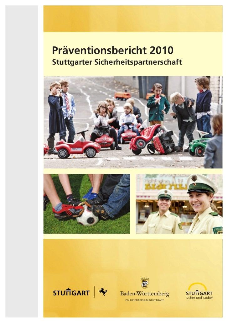 Präventionsbericht 2010Stuttgarter Sicherheitspartnerschaft