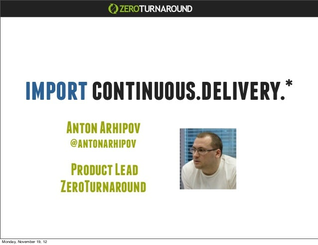 import continuous.delivery.*