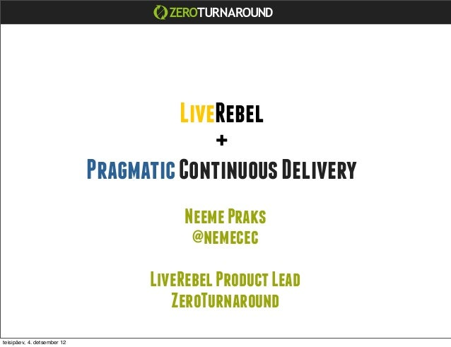 LiveRebel                                           +                             Pragmatic Continuous Delivery           ...