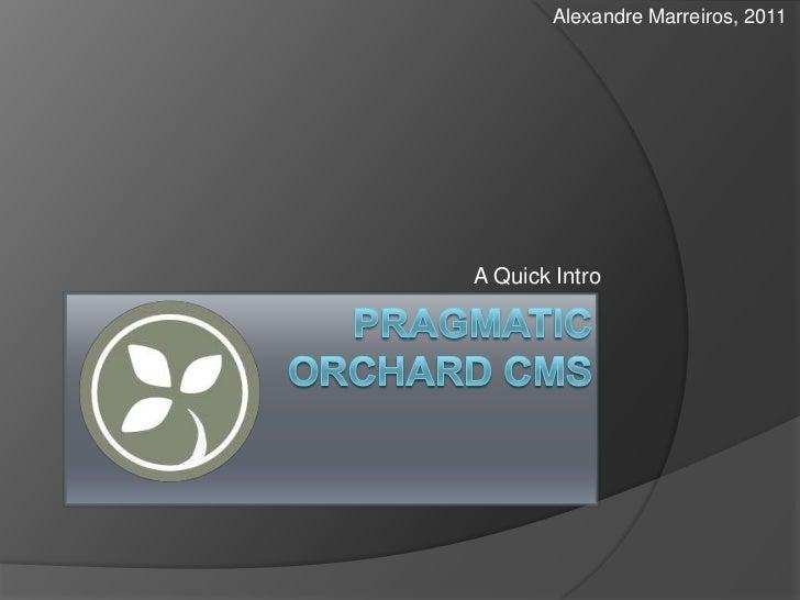 Pragmatic orchard