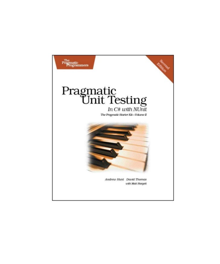 Pragmatic+unit+testing+in+c%23+with+n unit%2 c+second+edition