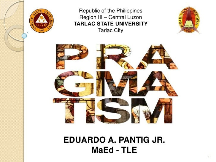 Republic of the Philippines    Region III – Central Luzon  TARLAC STATE UNIVERSITY           Tarlac CityEDUARDO A. PANTIG ...