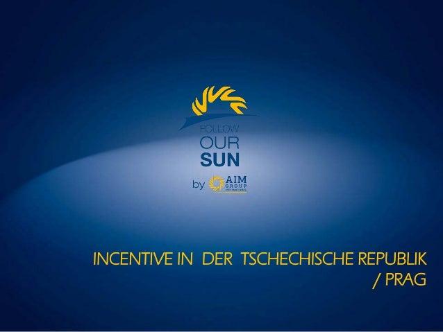 INCENTIVE IN DER TSCHECHISCHE REPUBLIK / PRAG