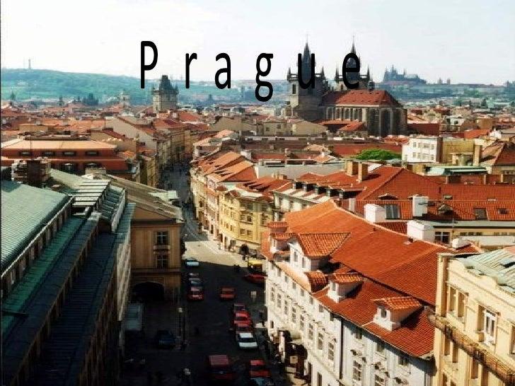 Prague's presentation