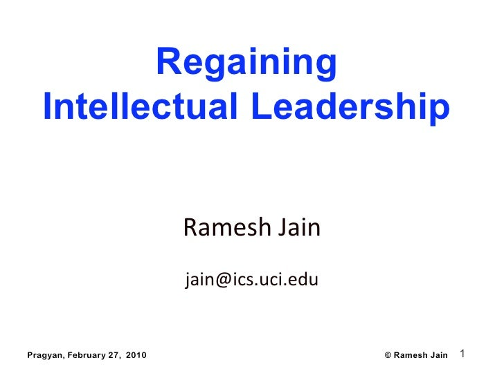 Regaining    Intellectual Leadership                                Ramesh