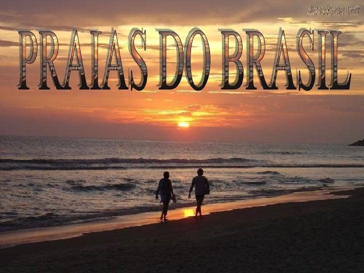 Praias Do Brasil. Jr Cordeiro.