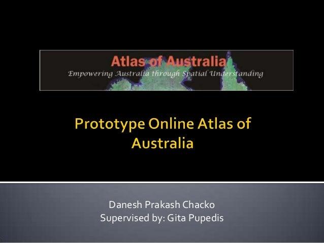 Danesh Prakash Chacko Supervised by: Gita Pupedis