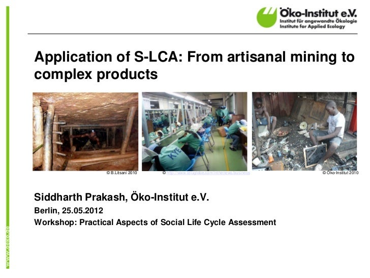 Application of S-LCA: From artisanal mining to complex products