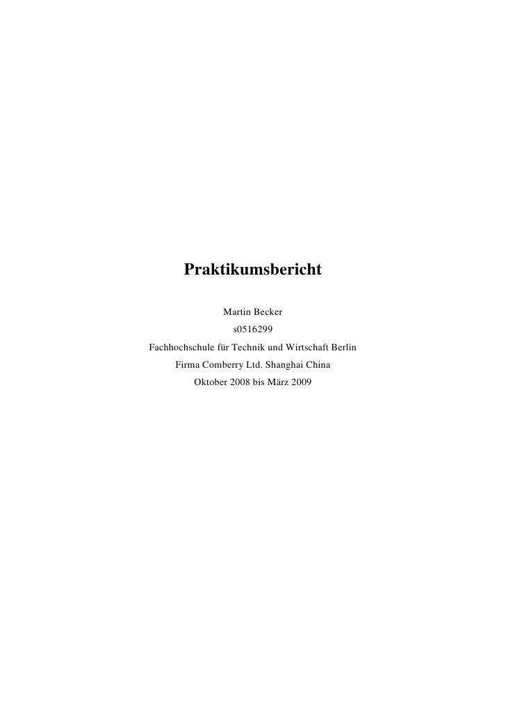 Praktikumsbericht<br />Martin Becker<br />s0516299<br />Fachhochschule für Technik und Wirtschaft Berlin<br />Firma Comber...