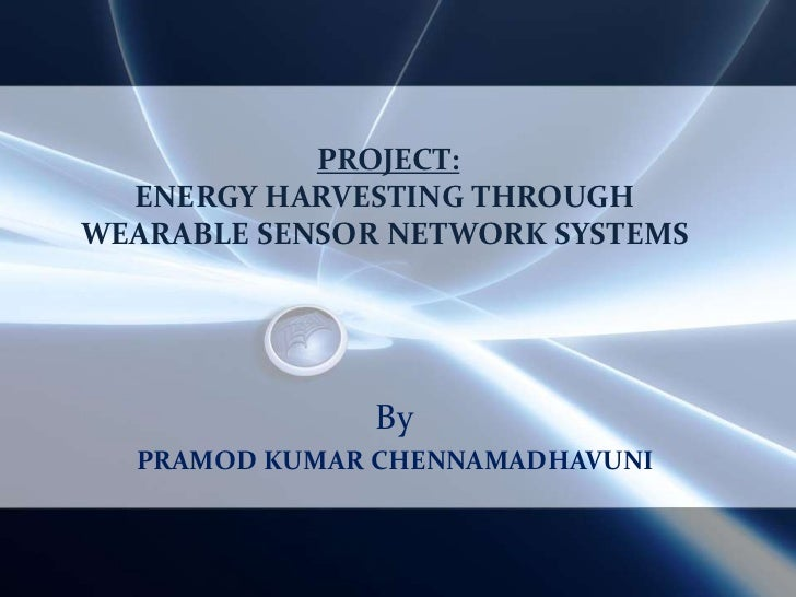 Pramod   Energy Harvesting Project  2008