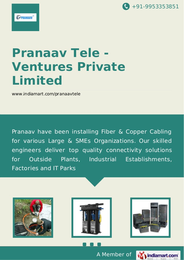 Pranaav Tele - Ventures Private Limited, Chennai, Fiber Optics