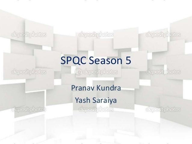 SPQC Season 5 Pranav Kundra Yash Saraiya