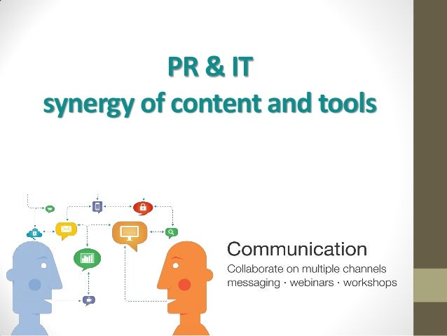 PR & IT synergy of content and tools
