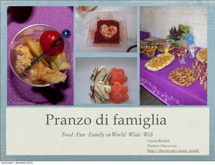 Pranzo di Famiglia- Food Fun Family on World Wide Web
