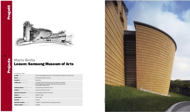 Progetti Mario Botta Leeum: Samsung Museum of Arts text by Giovanni Polazzi Località Location  Leeum, Samsung Museum of Ar...