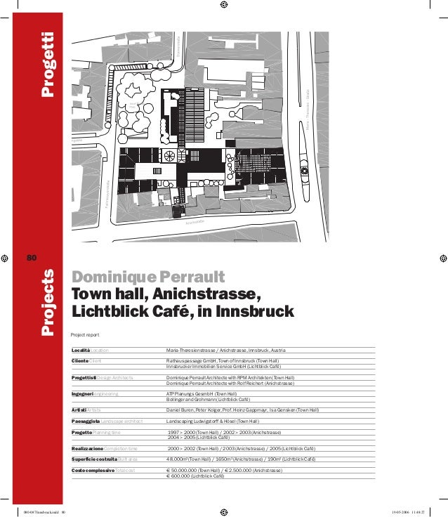 Progetti Projects  80  Dominique Perrault Town hall, Anichstrasse, Lichtblick Café, in Innsbruck Project report Località L...