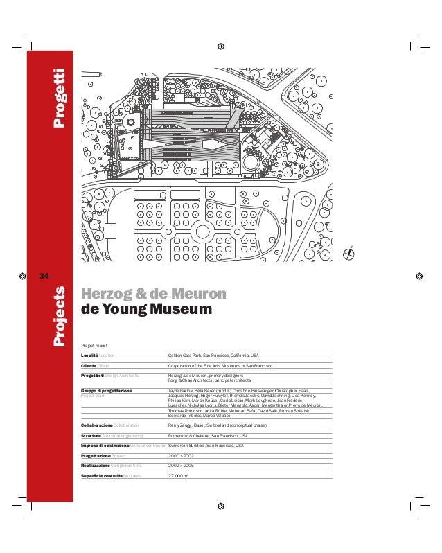 Progetti Projects  34  Herzog & de Meuron de Young Museum Project report Località Location  Golden Gate Park, San Francisc...