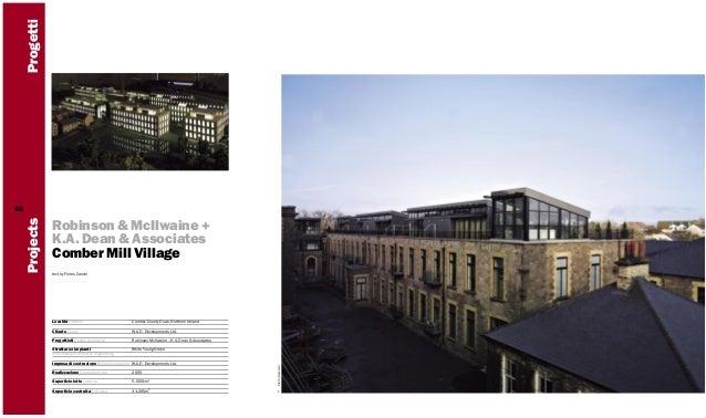 Progetti Robinson & McIlwaine + K.A. Dean & Associates Comber Mill Village text by Flores Zanchi  Località Location  Combe...