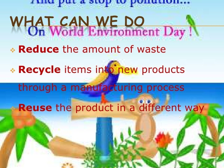 ways to save the environment spm essay In a nutshell, we can save the environment by adopting the 3rs (reduce, reuse and recycle), doing the right things to prevent pollution in our daily lives, and speaking out what we know about pollution [restating main points.