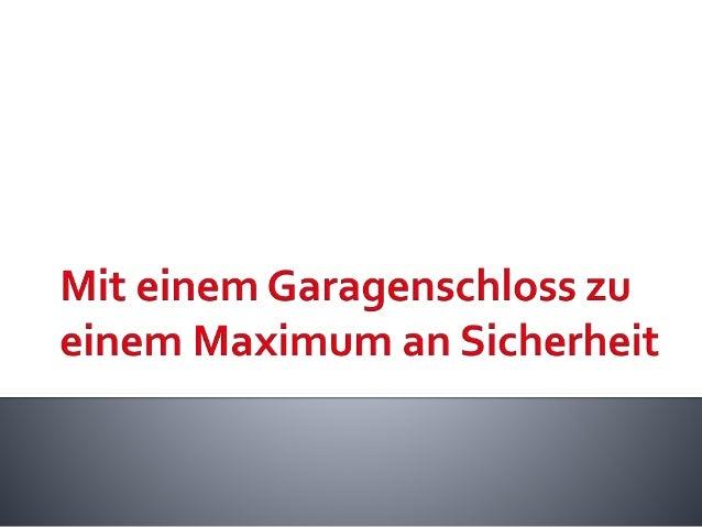  Schlösser mit vielfältigen Funktionen und Eigenschaften  Der Klassiker unter den Garagenschlössern – die Bügelschlösser...
