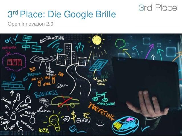 3rd Place: Die Google BrilleOpen Innovation 2.0