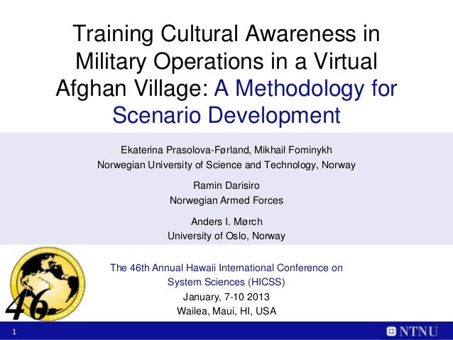 Training Cultural Awareness in      Military Operations in a Virtual    Afghan Village: A Methodology for          Scenari...