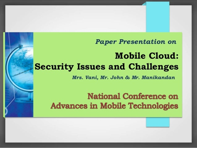 a paper on security in cloud Cloud computing frequently is taken to be a term that simply renames while there are important security, privacy and regulatory issues that cloud computing a collection of working papers i.