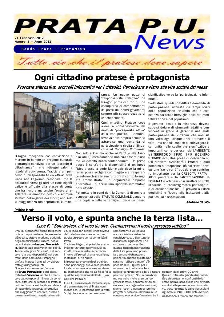 23 Febbraio 2012Numero 2 — Anno 2012     Bando          Prata         -    PrataNews                 Ogni cittadino prates...