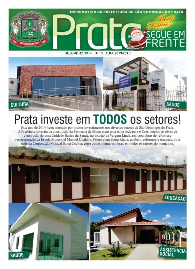 DEZEMBRO 2014 | Nº 13 | ADM. 2013-2016