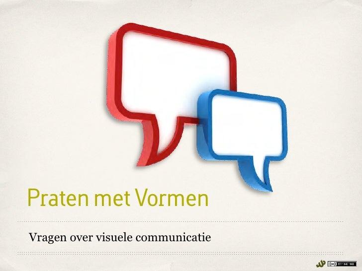 Praten met VormenVragen over visuele communicatie