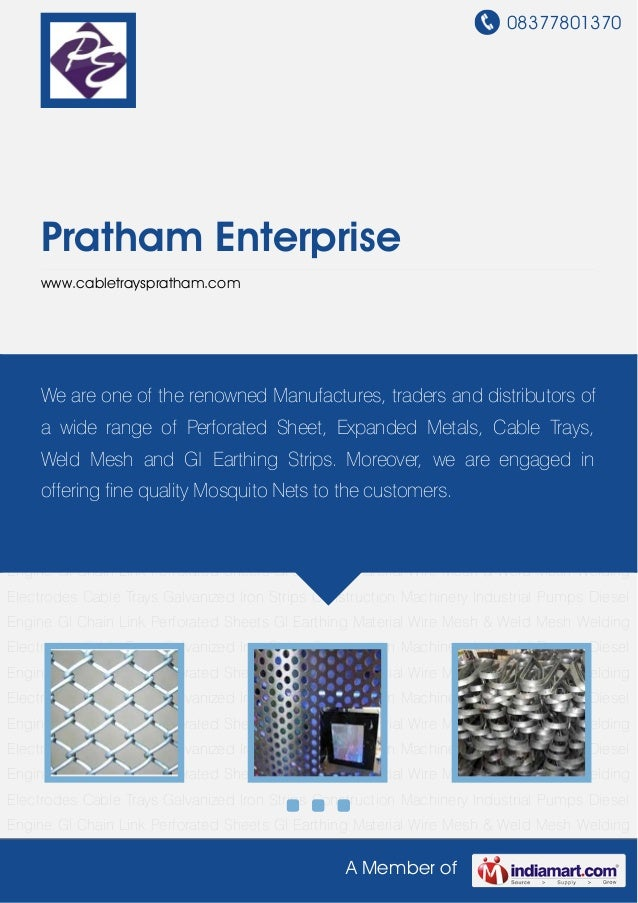 08377801370A Member ofPratham Enterprisewww.cabletrayspratham.comGI Chain Link Perforated Sheets GI Earthing Material Wire...