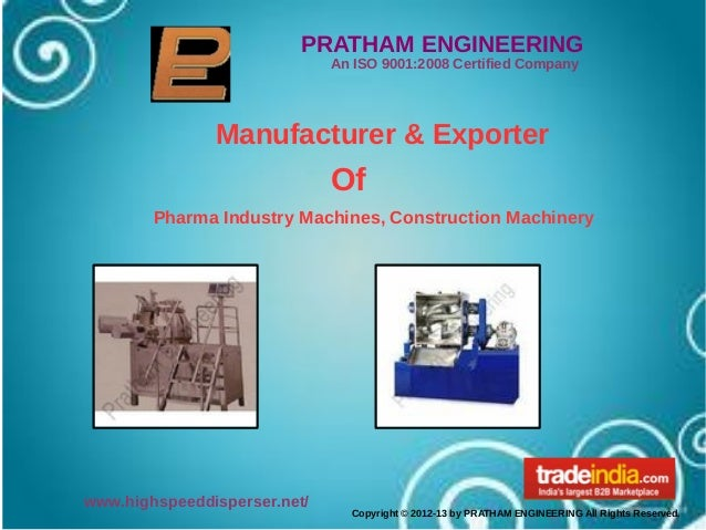 PRATHAM ENGINEERING                              An ISO 9001:2008 Certified Company               Manufacturer & Exporter ...