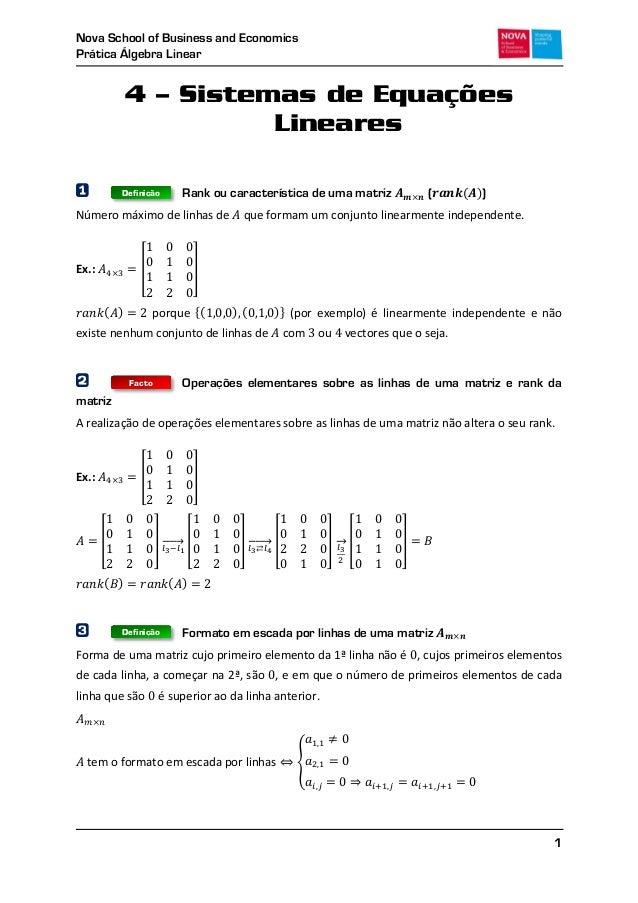 Nova School of Business and EconomicsPrática Álgebra Linear14 – Sistemas de EquaçõesLineares1 Rank ou característica de um...