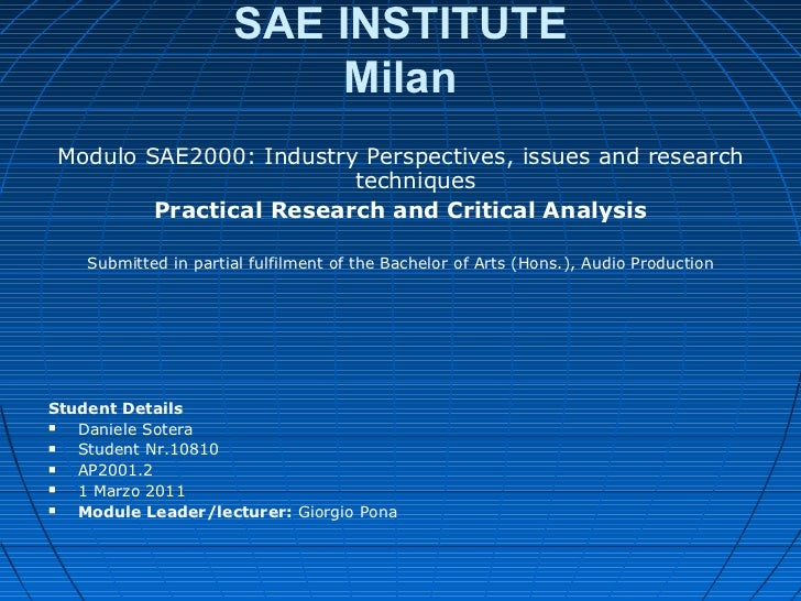 SAE INSTITUTE                           Milan Modulo SAE2000: Industry Perspectives, issues and research                  ...