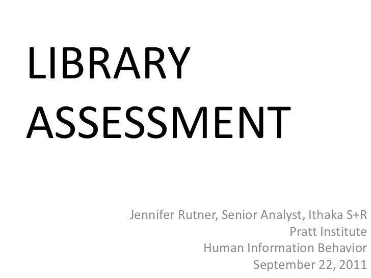 LIBRARY ASSESSMENT