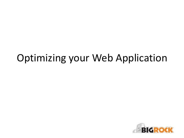 Optimising your web application