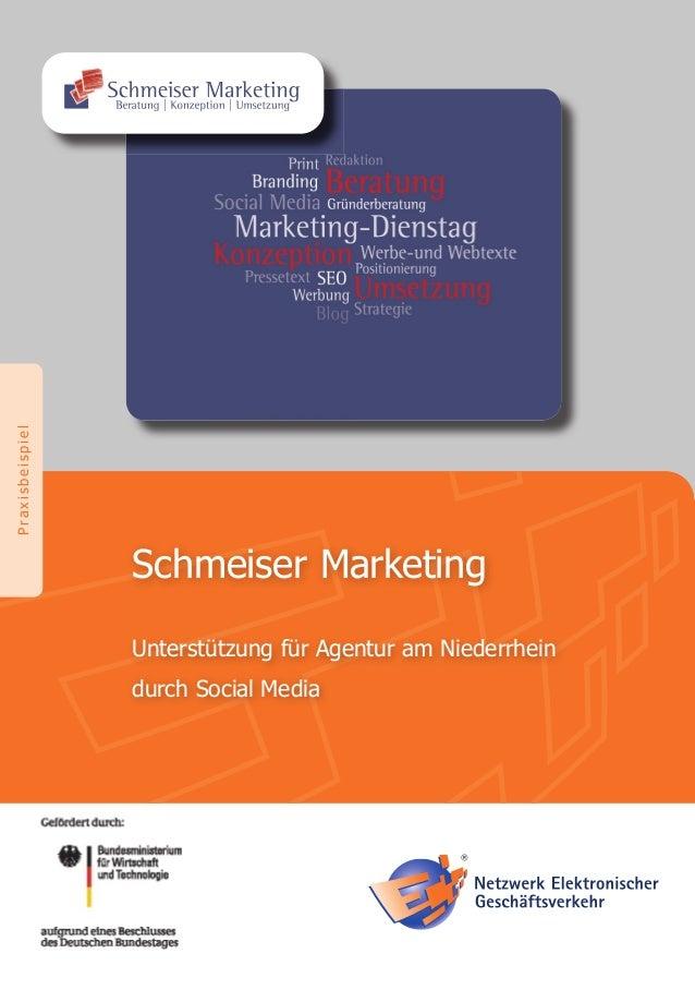 PraxisbeispielSchmeiser MarketingUnterstützung für Agentur am Niederrheindurch Social Media