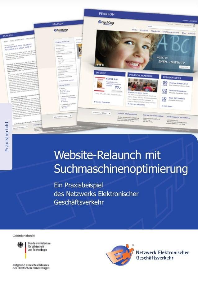 PraxisberichtWebsite-Relaunch mitSuchmaschinenoptimierungEin Praxisbeispieldes Netzwerks ElektronischerGeschäftsverkehr