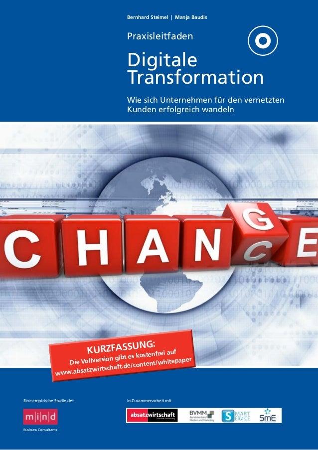 Bernhard Steimel   Manja Baudis  Praxisleitfaden  Digitale Transformation Wie sich Unternehmen für den vernetzten Kunden e...
