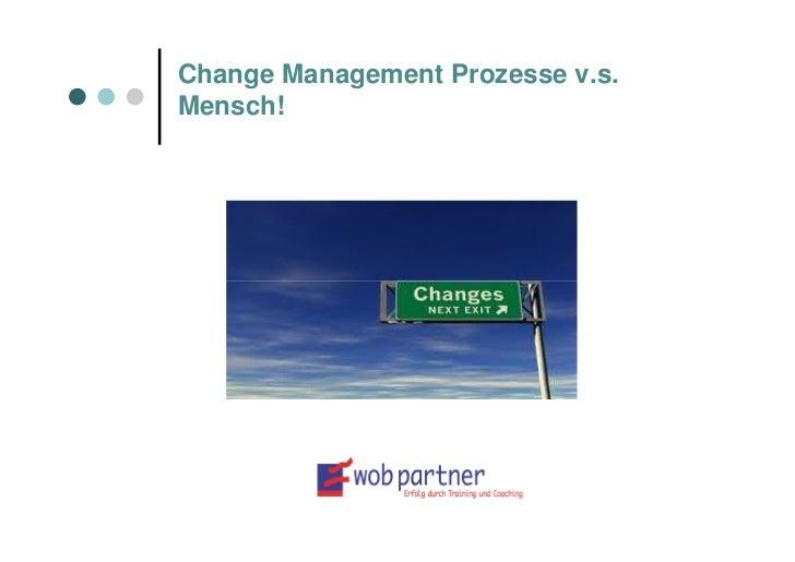 Praxis-Workshop: Change Management Prozess vs. Mensch!